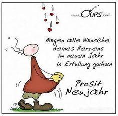 Mögen alle Wünsche deines Herzens im neuen Jahr in Erfüllung gehen. Prosit Neujahr! ~ www.werteART.com Für eine liebenswerte Welt http://www.oups.com/shop/oups.html https://www.facebook.com/oupsig/