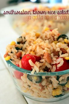 Southwestern Brown Rice Salad @ Ya Gotta Have a Hobby: a healthy side salad or main course made with jasmine brown rice, beans, corn, olives, and tomato with a red wine vinegar dressing
