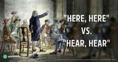 If you want to voice your agreement with someone during a debate, you would shout ________.