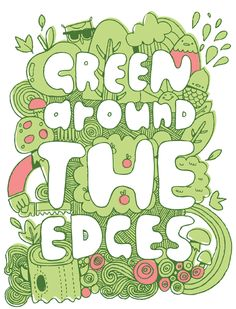 Green around the edge. Typography Pitch by Steph Baxter for Timberland