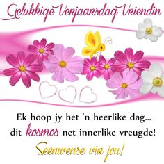 Baie Dankie, Healing Hugs, Happy Birthday Pictures, Bad Memories, Flower Quotes, Lessons Learned, Birthday Wishes, Birthdays, Learning