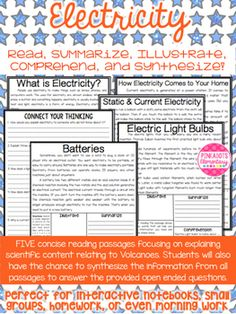 This is a nonfiction packet contain five different articles all having a common theme of Electricity! It mentions What is Electricity, How Electricity Comes into your Home, Static & Current Electricity, Electric Light Bulbs, & Batteries.These texts have been written on a fourth grade reading level and make students feel successful when reading about new scientific concepts.