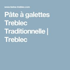Pâte à galettes Treblec Traditionnelle | Treblec Antique, Buckwheat, Flat Cakes, Traditional, Recipe, Antiques, Old Stuff