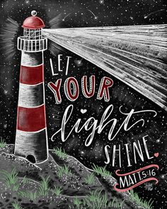 Let Your Light Shine Chalk Art Chalkboard Art от TheWhiteLime Chalkboard Bible Verses, Chalkboard Art Quotes, Chalkboard Print, Chalkboard Drawings, Chalkboard Lettering, Chalkboard Designs, Bible Verse Art, Lighthouse Quotes, Lighthouse Art