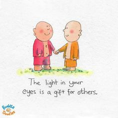 :~) the light in your eyes - Buddha Doodles