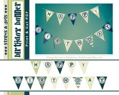 Free Printable Birthday Banner!  Download, Print, cut and string it up!   I personally printed this on cardstock . Stripes and Dots Banner Print it yourself!   Find it  and a bunch of other GREAT Free, DIY projects!
