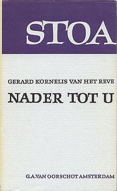 Gerard Reve - Nader tot u (Stoa)