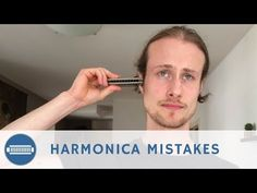 Top 5 Mistakes That Beginner Harmonica Players Make - YouTube