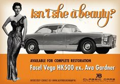FACEL VEGA HK 500 et Ava Gardner. You can keep the car, Ava's bodywork and chassis is much more classy! Old Hollywood Stars, Classic Hollywood, Ava Gardner, Vegas, N Girls, Automotive Art, Buick, Vintage Ads, Cars And Motorcycles