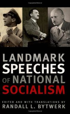 Landmark Speeches of National Socialism (Landmark Speeches:  A Book Series)