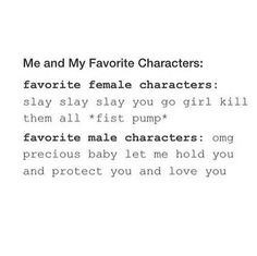 the difference between favorite female and male characters...