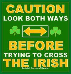 The Irish...