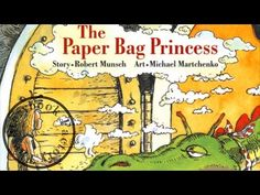 The Paper Bag Princess - Storybook Read Aloud! - YouTube