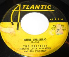 1954 Doo Wop 45 Rpm The Drifters WHITE CHRISTMAS / BELLS OF ST. MARY'S On Atlantic 1048.Honey-voiced giants of Doo Wop and vocal R&B noted for a string of hits between '59 and '64.