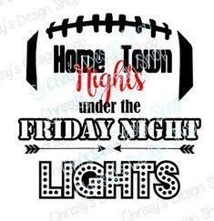 Football svg cut file / friday nights svg by ChrissysDesignShopDE Football Signs, Football Mom Shirts, Football Cheerleaders, High School Football, Football Spirit, Football Stuff, Football Season, Cheerleading Signs, Cheer Shirts