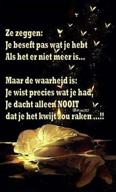 Mooie teksten - Apocalypse Now And Then Real Life Quotes, Some Quotes, Broken Dreams, Grief Poems, Tears In Heaven, Quotes Arabic, Miss My Mom, Beste Mama, Dutch Quotes
