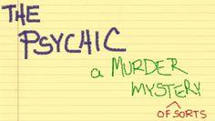 """The Psychic"": Comedic Murder Mystery From Theatre Suburbia / Jun 1 - Jun 30, 2012"