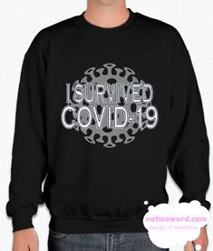 Do You Looking for Comfort Clothes? I Survived Sweatshirt is Made To Order, one by one printed so we can control the quality. Teen Hoodies, I Survived, Comfortable Outfits, Direct To Garment Printer, Grey And White, Survival, Mens Fashion, Humor, Printed