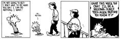 Calvin and Hobbes, April 25, 1988 - I'm not going to bed! I don't have to do what you say! I can do anything I want!  ...Uh... Heh Heh