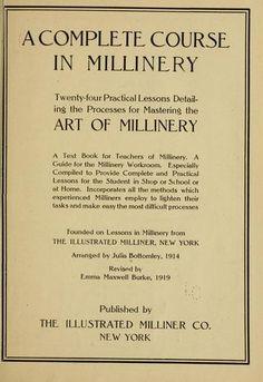 Millinery vintage book  millinery  judithm  hats Types Of Hats 2356b06e8b32