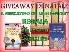 Il Mercatino dei Libri Fantasy: GIVEAWAY DI NATALE, IN PALIO DUE ROMANZI NATALIZI:...