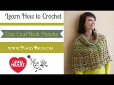 Learn How to Crochet the Chic Cowl Neck Poncho with Marly Bird | Red Heart