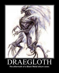 ddemotivators:  Draegloth by The Tygre