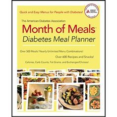 """Month of Meals Diabetes Meal Planner"" - Daily menu plans for people with diabetes! Healthy type 1 and type 2 diabetes diet plans deliver nutrition you need to manage and Stop Diabetes®! $22.95"
