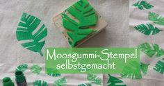 Selbstgemacht: Stempel aus Moosgummi | Muttis Nähkästchen