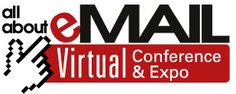 All About eMail Virtual Conference & Expo- Register for FREE