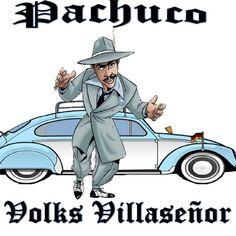 Pachuco Volks Villaseñor
