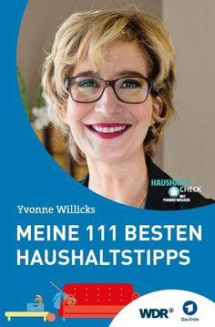 Yvonne Willicks -  Meine 111 besten Haushaltstipps