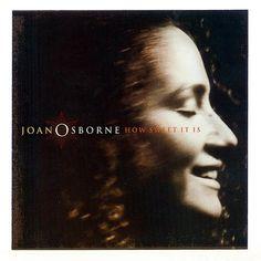 joan osborne how sweet it