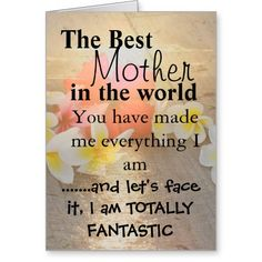 The Best Mother  in the world