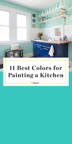 The 11 Best (Bright) Colors for Painting a Kitchen, According to Interior Design. The 11 Best (Bright) Colors for Painting a Kitchen, According to Interior Designers interiors 2020 interiors Bedroom interiors Most Popular
