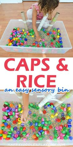 Caps and Rice Sensory Bin. Caps and Rice Sensory Bin - HAPPY TODDLER PLAYTIME. Caps and Rice is a super simple but very fun sensory bin set up that your toddler or preschooler will love! Great for learning colours, sorting or just for fun! Toddler Sensory Bins, Baby Sensory Play, Sensory Tubs, Sensory Activities Toddlers, Sensory Boxes, Toddler Play, Infant Activities, Toddler Preschool, Outdoor Toddler Activities