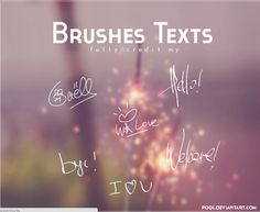 {Brushes Texts} by Poqi on DeviantArt Free Photoshop, Photoshop Brushes, Photoshop Actions, Text Background, Typography, Lettering, Brush Sets, Painted Letters