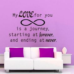 My Love For You Is A Journey Vinyl Sticker Living Room Interior Design Art Mural Decor Sticker Decal size 22x26 Color