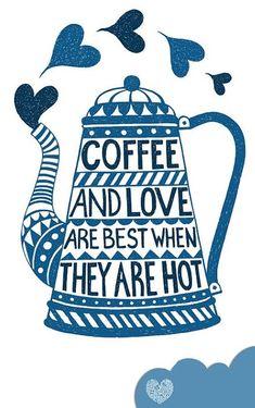 Coffee and love!