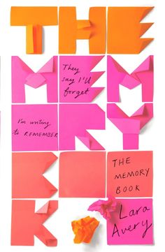 The Memory Book by Lara Avery; design by Sinem Erkas (Quercus / January 2017)