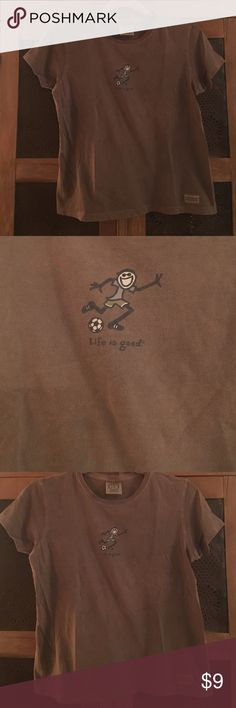 Life is good soccer tshirts Life is good short sleeved soccer tshirts Life is Good Shirts & Tops Tees - Short Sleeve
