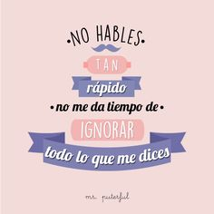 Imagen insertada Cool Phrases, Funny Phrases, Succesful Quotes, The Ugly Truth, Sarcastic Quotes, I Feel Good, Spanish Quotes, Best Quotes, How To Memorize Things