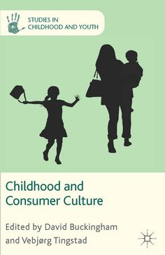 Book Review: Childhood and Consumer Culture edited by David Buckingham and Vebjorg Tingstad | LSE Review of Books
