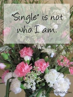"""""""Single"""" is not who I am: @Kindred Grace: by Elizabeth Allen -- """"...my identity, your identity, is first and foremost that of a child of God."""""""