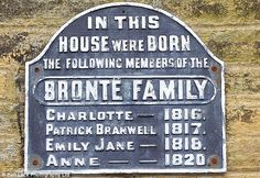the famous bronte sisters were born in thornton village west yorkshire well worth a visit-UK Yorkshire England, West Yorkshire, Bronte Parsonage, Bronte Sisters, New Chapter, History, Wuthering Heights, Authors, Writers