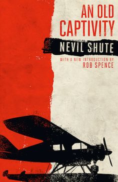 One of the best-loved novels by Nevil Shute, An Old Captivity (1940) blends romance and aeronautical adventure with a unique and compelling strain of fantasy into a page-turning story with an extraordinary conclusion. This edition, the first to be published in America in decades, features a new introduction by Rob Spence. http://www.valancourtbooks.com/an-old-captivity-1940.html