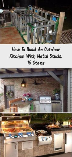 How To Build An Outdoor Kitchen With Metal Studs 15 Steps In 2020 Build Outdoor Kitchen Outdoor Kitchen Countertops Diy Outdoor Kitchen