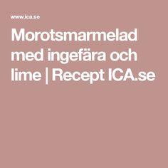 Morotsmarmelad med ingefära och lime | Recept ICA.se