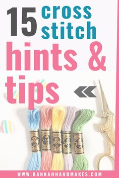 15 Hints And Tips To Make You A Professional Cross Stitcher Although the basics of cross stitch are pretty easy to get the hang of, these hints and tips should help make it even easier and give your work a professional look. Cross Stitch Beginner, Cross Stitch Thread, Cross Stitch Art, Simple Cross Stitch, Cross Stitch Designs, Cross Stitching, Cross Stitch Embroidery, Cross Stitch Patterns, Knitting Patterns