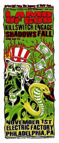 Original silkscreen concert poster for  Lamb Of God, Killswitch Engage,Shadows Fall, and Unearth at The Electric Factory in Philadelphia, PA in 2008. 10.5 x 25 inches. Artwork by Mike Fisher